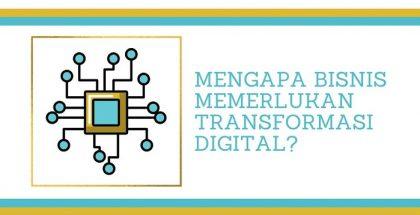 Manfaat Transformasi Digital Bagi Bisnis