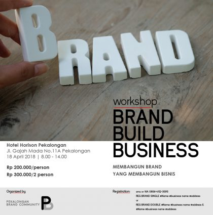 Workshop Brand Build Business Pekalongan – Belajar Branding di Kota Batik